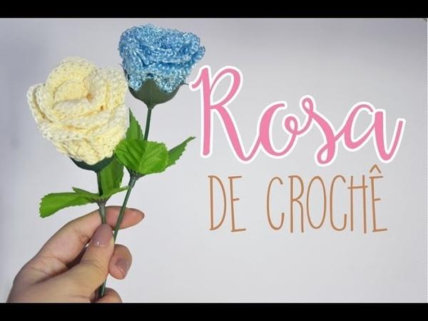 ROSA DE CROCHÊ - PASSO A PASSO | por Roseli Pereira