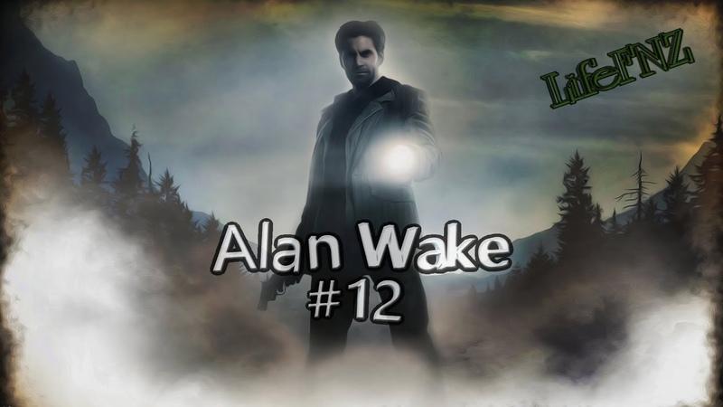 Alan Wake 12 ► По дороге в Вальгаллу