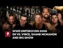[ My1] ВВЕ Анфоргивен 2006 - ДХ против Винса МакМэна, Биг Шоу и Шейна МакМэна