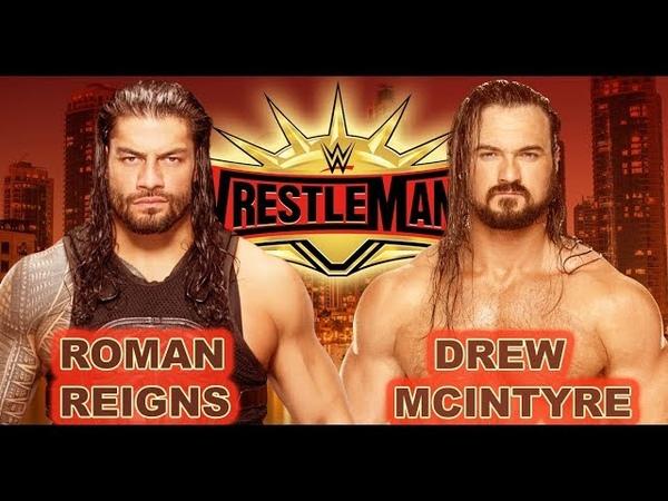 WWE 2K19 WRESTLEMANIA 35 Roma Reigns vs Drew McIntyre Prediction Match👏😍👍
