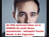 Tagesschau Yascha Mounk behauptet, in EUROPA wird die weisse Rasse ausgel