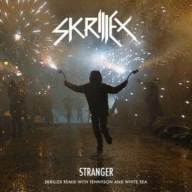 Skrillex альбом Stranger (Skrillex Remix with Tennyson & White Sea)