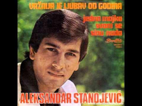 Aleksandar Stanojević - Jedna majka svom se sinu nada