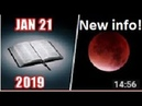 Blood Moon Jan 20-21. New information!! SHOCKING! Reveals day of Rapture! (May 14th '19 pt 2)