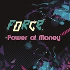 Force альбом Power of Money