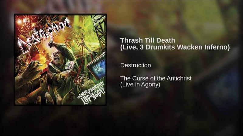 Thrash Till Death (Live, 3 Drumkits Wacken Inferno)