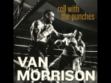 Van Morrison, Roll with the Punches 2017