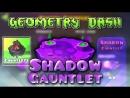 Shadow gauntlet часть 1