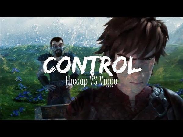 Control♥ Hiccup VS Viggo ♥ AMV
