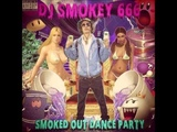 DJ Smokey - Smoked Out Dance Party Full Album
