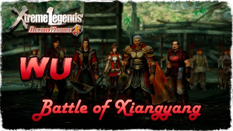 Story Mode ◄ Dynasty Warriors 8 ► Wu 15 Battle of Xiangyang