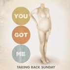 Taking Back Sunday альбом You Got Me