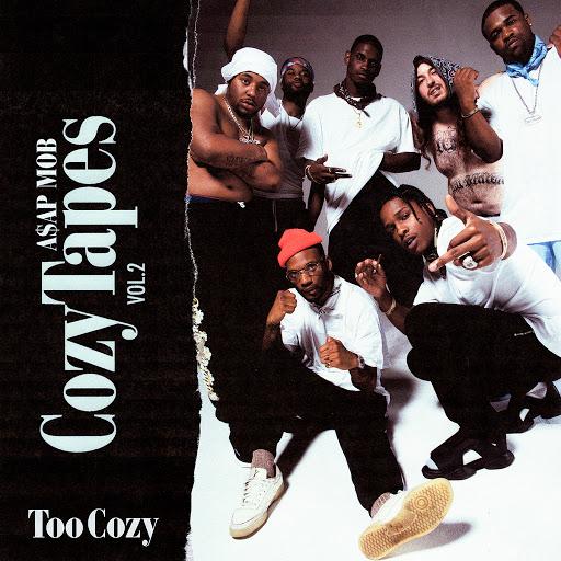 A$AP Mob альбом Cozy Tapes Vol. 2: Too Cozy