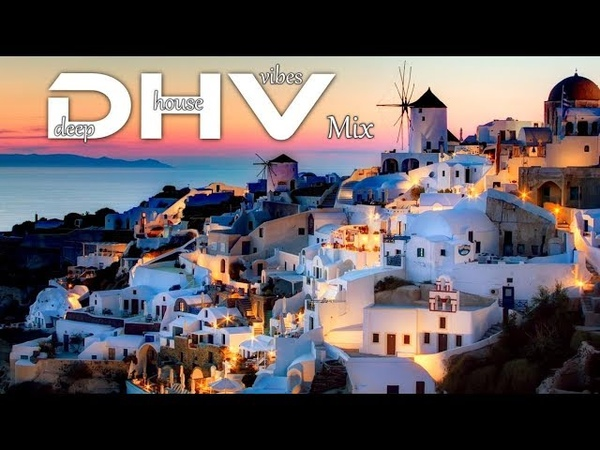 Deep House Vibes Mix - 1 - 2019 Dj..Nikos Danelakis Best of Deep Chill House