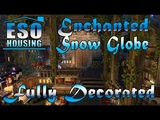 ESO Enchanted Snow Globe Home Fully Decorated