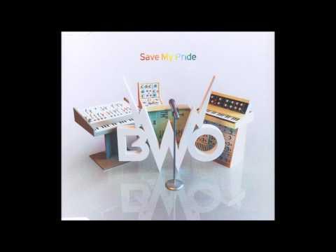 BWO Save My Pride