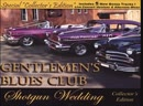 GENTLEMENS BLUES CLUB _Since Ive Been Loving You.
