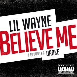 Lil' Wayne альбом Believe Me