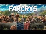 Far Cry 5 #3 Страна эдемщиков