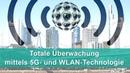 Totale Überwachung mittels 5G- und WLAN-Technologie | 26.12.2018 | 13584