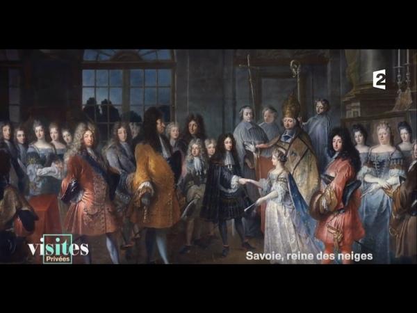 Le patrimoine de la famille de Savoie - Visites privées