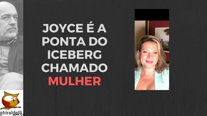 Joice Hasselmann é a ponta do iceberg chamado MULHER