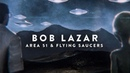 UFO Craft Beyond Comprehension Bob Lazar Explains! 2018