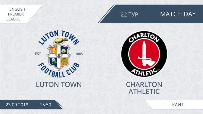AFL18. England. Premier League. Day 22. Luton Town - Charlton Athletic