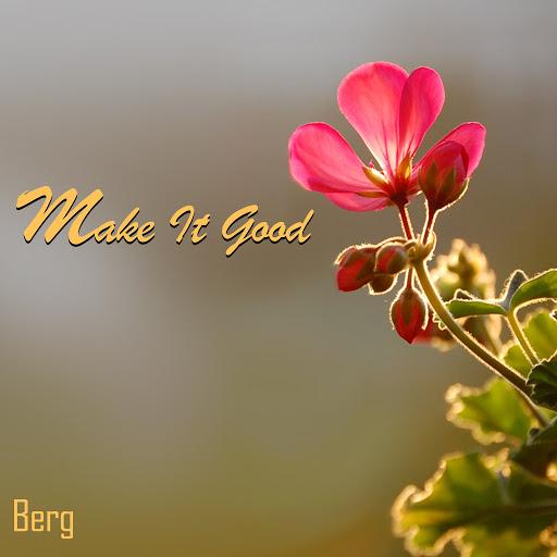 Berg альбом Make It Good
