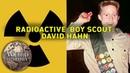 Radioactive Boy Scout How Teen David Hahn Built a Nuclear Reactor