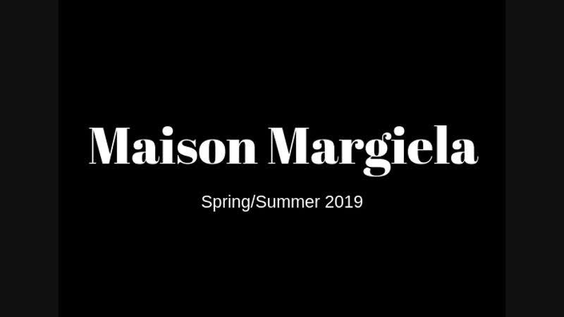Maison Margiela Весна/Лето 2019