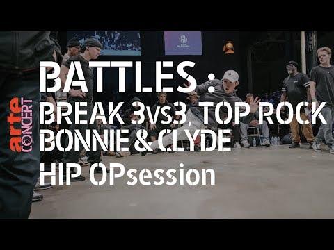 Battles : Break 3vs3, top rock, Bonnie Clyde @ HIP Opsession – ARTE Concert