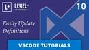 VSCode Tutorials 10 - Easily Update Definitions