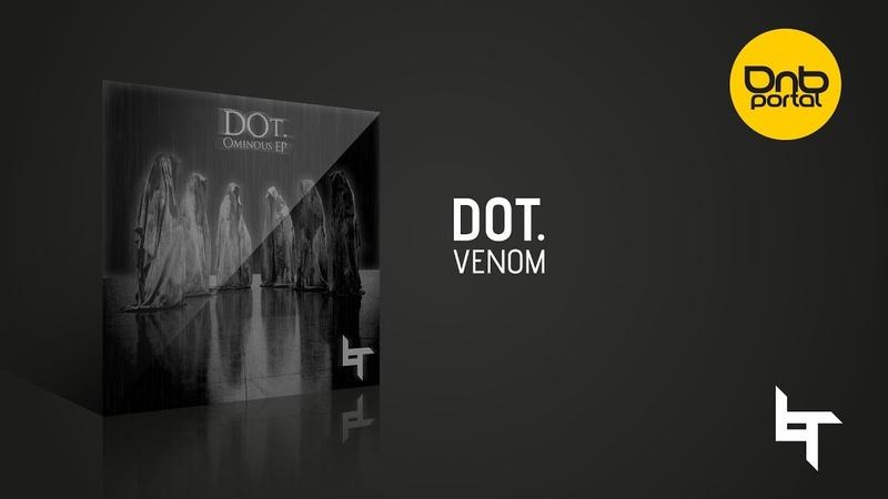 DOt. - Venom [Lost Recordings]