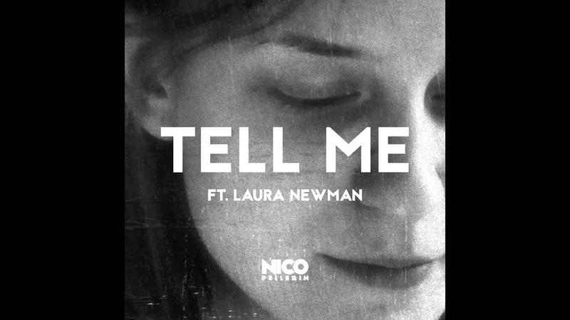 Nico Pellerin - Tell Me (ft. Laura Newman)