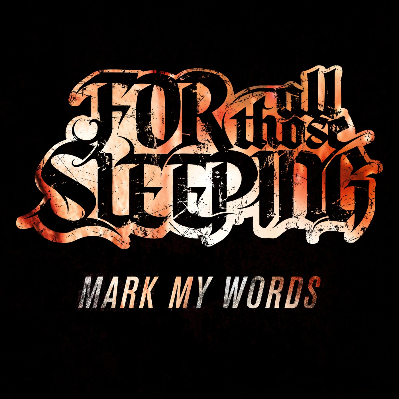 For All Those Sleeping - Mark My Words [single] (2012)