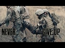 Military Motivation Never Give Up 2017
