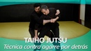 TAIHO JUTSU 7 sistema japonés defensa personal policial Técnica contra agarre por detrás