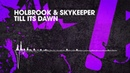 Holbrook SkyKeeper Till It's Dawn Interstate OUT NOW
