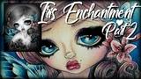Iris Enchantment Part 2