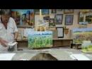 Мастер-класс Маковое поле Владимира Александровича Орлова в Художественном салоне VID-20180722-