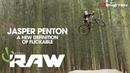A New Definition of Flickable - Vital RAW with Jasper Penton
