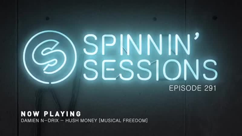 Spinnin Sessions 291 - Curtis Alto Guestmix