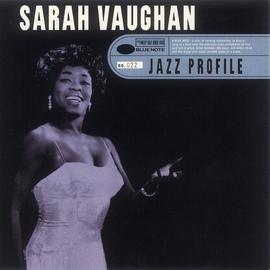 Sarah Vaughan альбом Jazz Profile: Sarah Vaughan