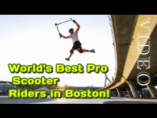 World's best pro scooter riders in boston!✈🌴☀