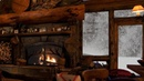 RELAXING ATMOSPHERE Cozy Log Cabin Snow with Fireplace Crackling Fire Sounds