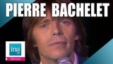 Pierre Bachelet, le best of Archive INA