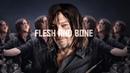 Daryl Dixon Tribute || Flesh and Bone [TWD]