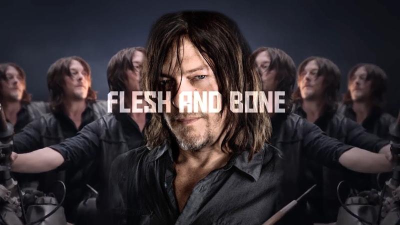 Daryl Dixon Tribute Flesh and Bone TWD