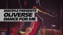Oliverse - Dance for Me TRAILER (Dodge Fuski/Franky Nuts)